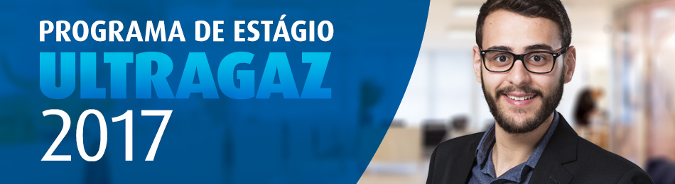 programa-estagio-ultragaz-2017